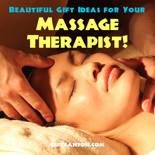 Beautiful Gift Ideas for Your Massage Therapist