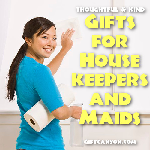 Thoughtful and Kind Gifts for Housekeepers and Maids