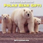 The Cutest and Coolest Polar Bear Gifts (For Those Who Love Polar Bears, Of Course!)