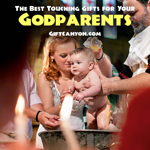 The Best Touching Gifts for Your Godparents