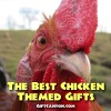 The Best Chicken Themed Gifts Ever!