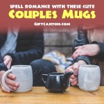 Cute Couple Coffee Mugs That Spell ROMANCE