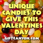 Unique Candies To Give Your Love This Valentine's Day
