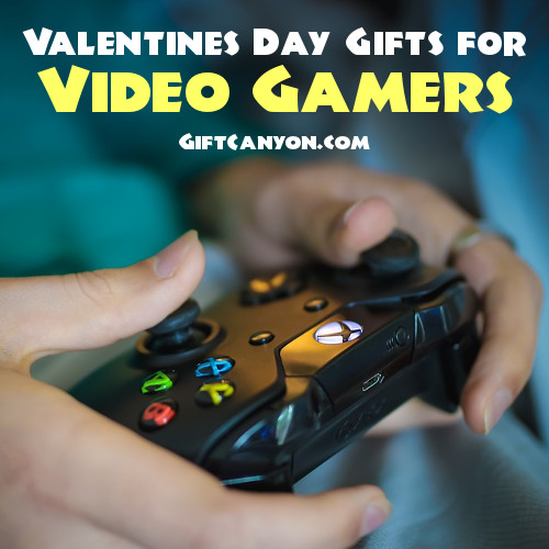 valentines day gifts for video gamers