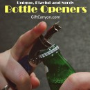 Unique, Playful and Nerdy Bottle Openers