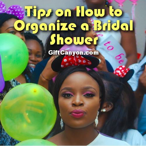 Tips on How to Organize a Bridal Shower