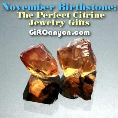 November Birthstone: The Perfect Citrine Jewelry Gifts!